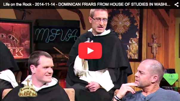student friars on EWTN's Life on the Rock